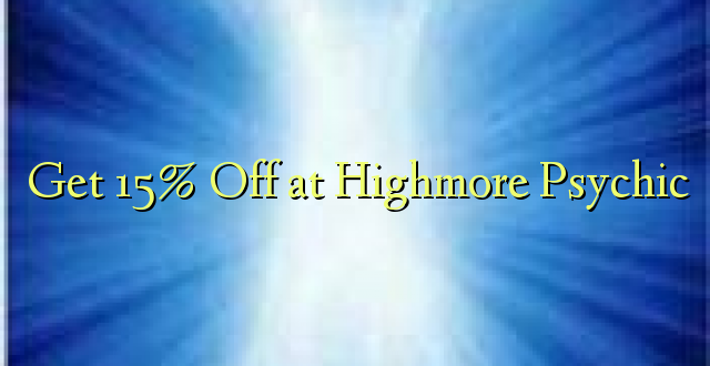 Pata 15% Off at Highmore Psychic
