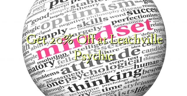 Ondoka 20% huko Leachville Psychic