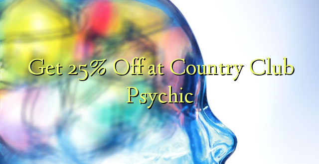 Pata 25% Off at Country Club Psychic