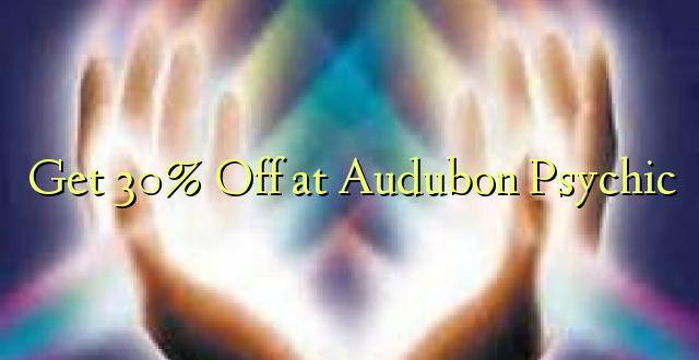 Pata 30% Toka kwenye Audubon Psychic