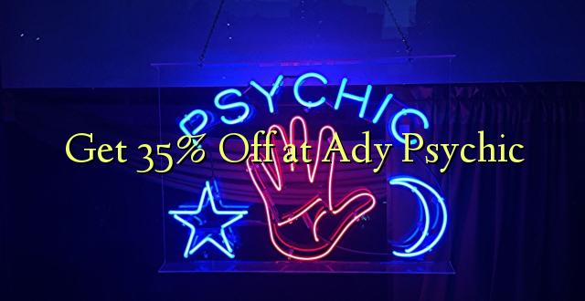 Pumzika 35% kwa Ady Psychic