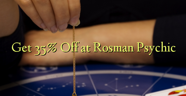 Pumzika 35% huko Rosman Psychic
