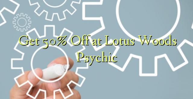 Pumzika 50% huko Lotus Woods Psychic