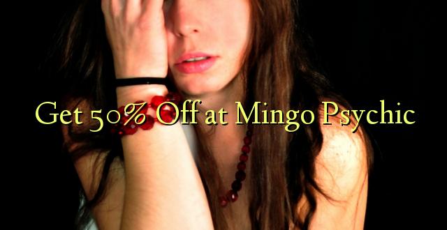 Pumzika 50% huko Mingo Psychic