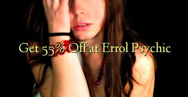 Pumzika 55% katika Errol Psychic