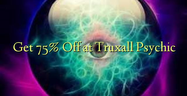 Pumzika 75% kwa Truxall Psychic