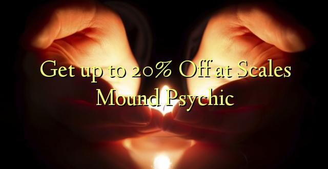 Anuka hadi 20% Off katika Mizani Psychic
