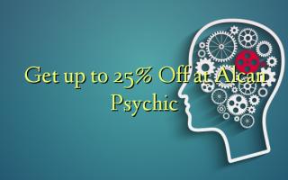 Pata hadi 25% Toka kwenye Alcan Psychic