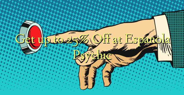 Anuka hadi 25% Off katika Espanola Psychic