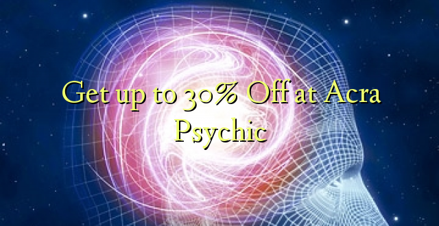 Anuka hadi 30% Off at Acra Psychic
