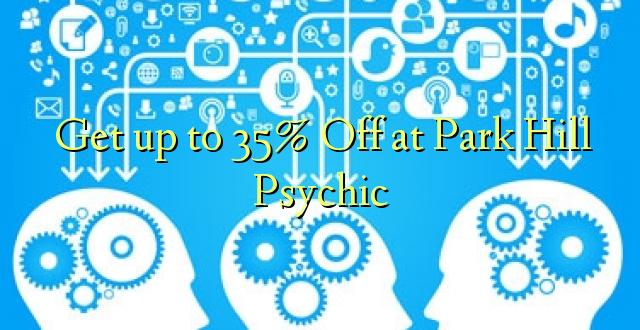 Pieejams līdz 35% off Park Hill Psychic