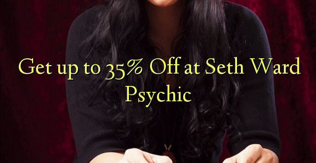 Anuka hadi 35% Off at Seth Ward Psychic