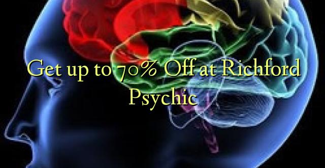 Anuka hadi 70% Off huko Richford Psychic