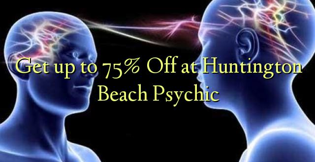 Pata hadi 75% Toka kwenye Huntington Beach Psychic