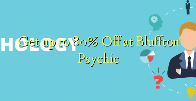 Anuka hadi 80% Off at Bluffton Psychic