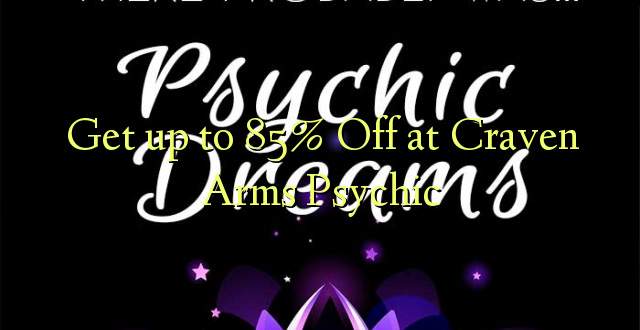 Pieejieties pie 85% Off pie Craven Arms Psychic