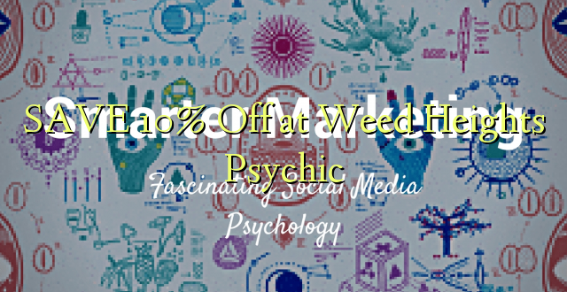 SAVE 10% Off at Weed Heights Psychic