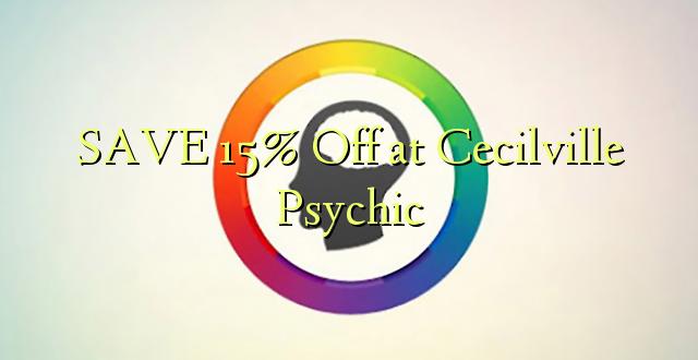 SAVE 15% Toa kwenye Cecilville Psychic