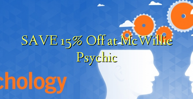 SAA 15% Off at McWillie Psychic