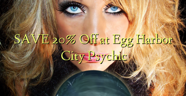 SAVE 20% Off at Egg Port City Psychic