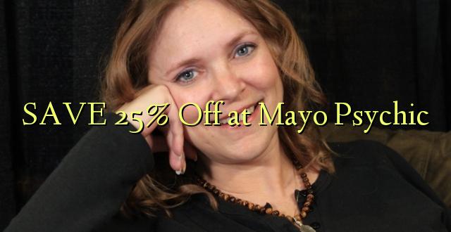 SAVE 25% Toa kwenye Mayo Psychic