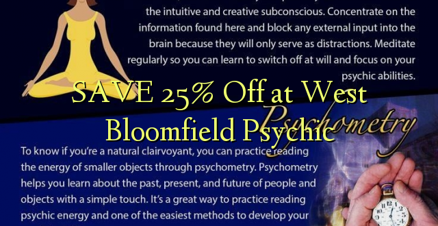 BONYEZA 25% Okoa huko West Bloomfield Psychic