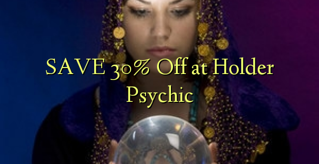 SAA 30% Off at Psychic Holder