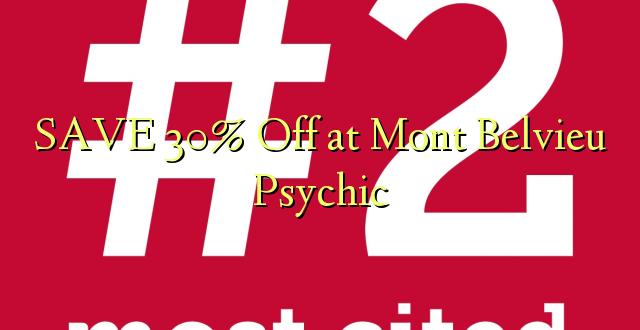 SAVE 30% Off at Mont Belvieu Psychic