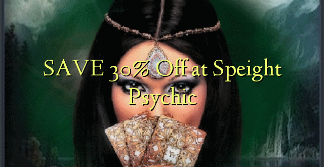 SAA 30% Off at Speight Psychic