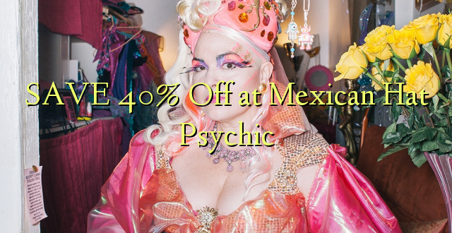 SAVE 40% Off at Mexico Psychic