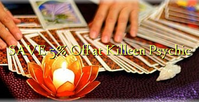 SAA 5% Off at Killeen Psychic