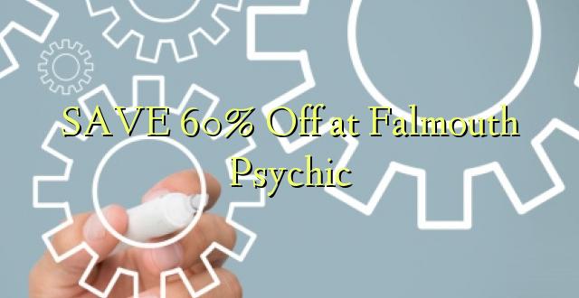SAA 60% Okoa kwa Falmouth Psychic