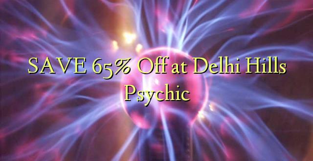 SAA 65% Off at Delhi Hills Psychic