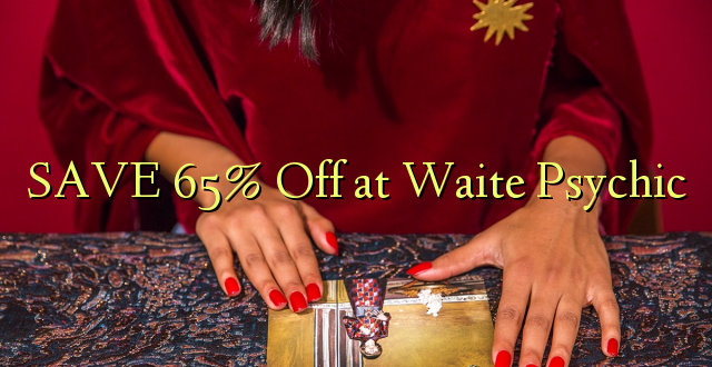 SAVE 65% Off at Waite Psychic