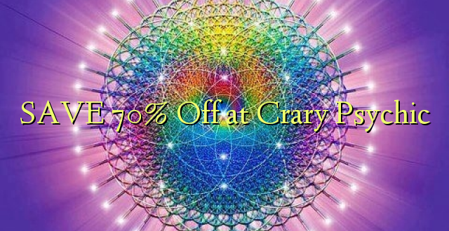 SAVE 70% Off at Crary Psychic