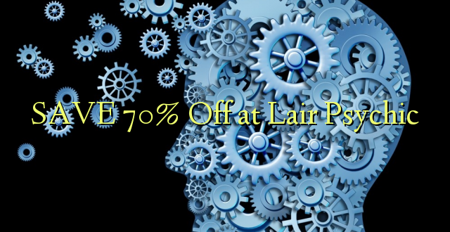 SAA 70% Off at Lair Psychic