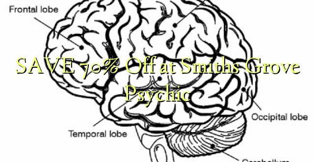 BONYEZA 70% Okoa na Smiths Grove Psychic