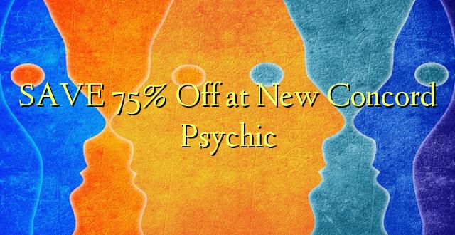 SAVE 75% Toa kwenye New Concord Psychic