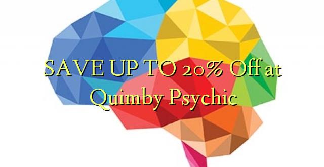 BONYEZA KWA 20% Off at Quimby Psychic