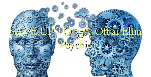 Hifadhi hadi 35% Off at Elim Psychic