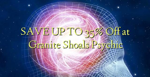 Hifadhi hadi 35% Off at Granite Shoals Psychic