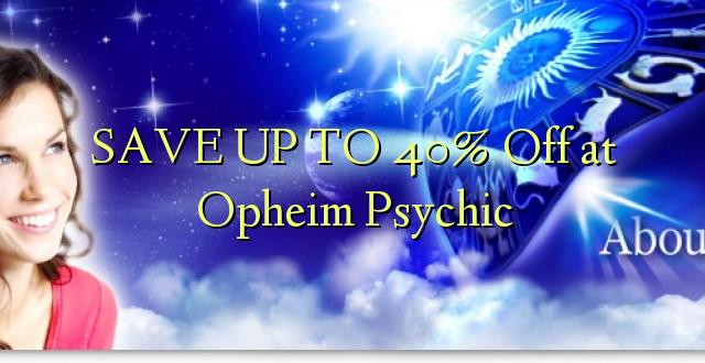 SAVE UP TO 40% Toa kwenye Opheim Psychic