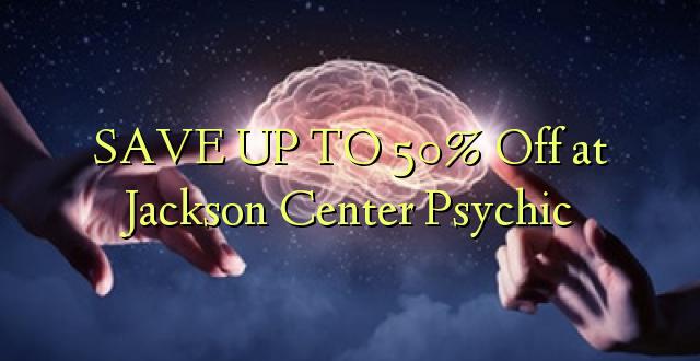 SAVE UP TO 50% Toka kwenye Kituo cha Jackson cha Psychic