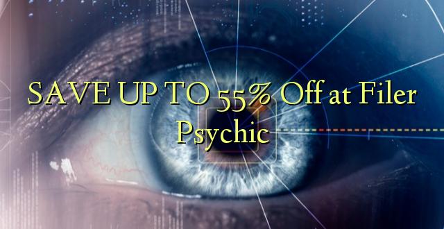 BONYEZA KWA 55% Okoa kwa Filer Psychic