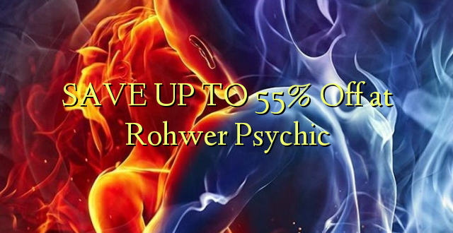 BONYEZA KWA 55% Off at Rohwer Psychic