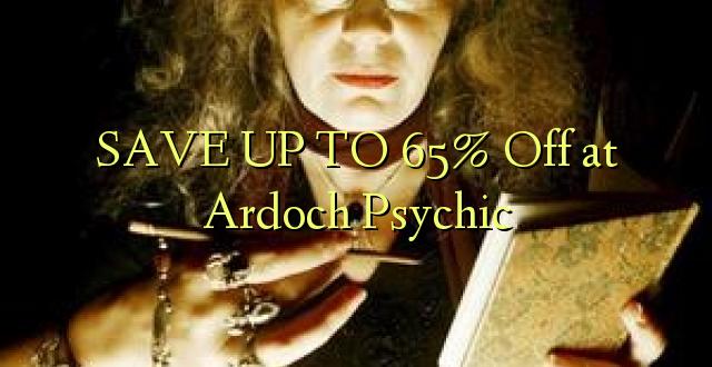 BONYEZA KWA 65% Okoa kwa Ardoch Psychic