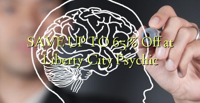 BONYEZA KWA 65% Okoa Liberty City Psychic