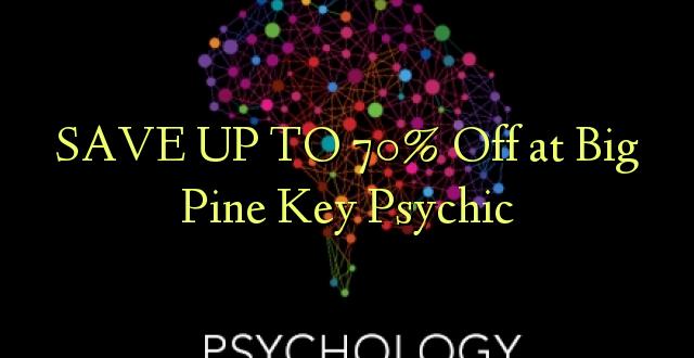 Hifadhi hadi 70% Off at Big Pine Key Psychic