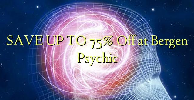 BONYEZA KWA 75% Ondoka Bergen Psychic