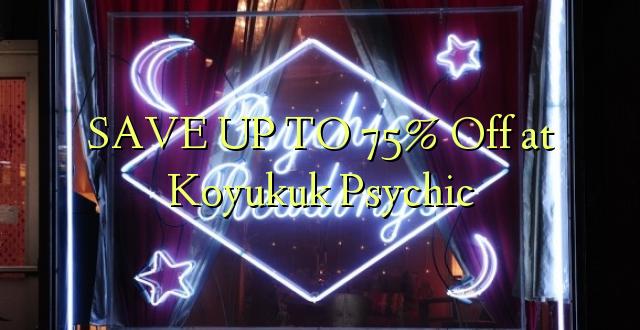 BONYEZA KWA 75% Off at Koyukuk Psychic